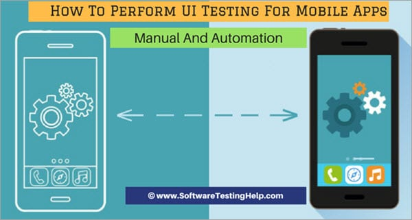 UI Testing for mobile apps