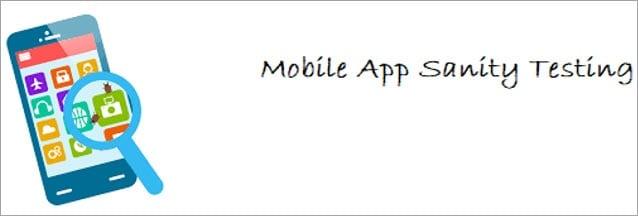 Mobile App Sanity Testing