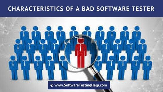 Characteristics of a Bad Tester
