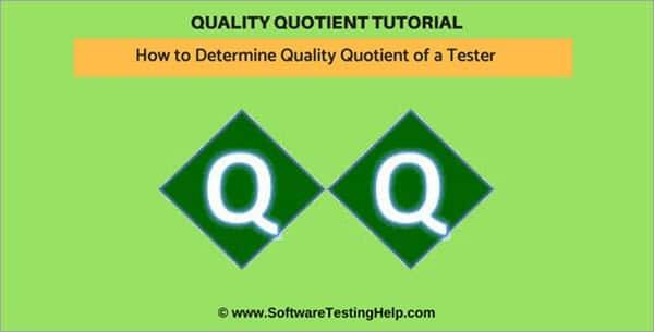 Quality Quotient