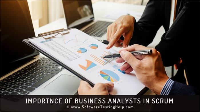 Role Of Business Analysts In SCRUM And Why Is A QA Best For This Role_