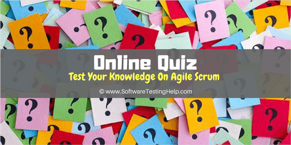 Agile Scrum Online Quiz: Test Your Knowledge of Agile Scrum