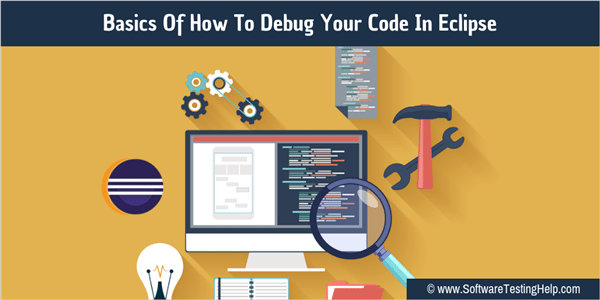 How To Debug Your Code In Eclipse