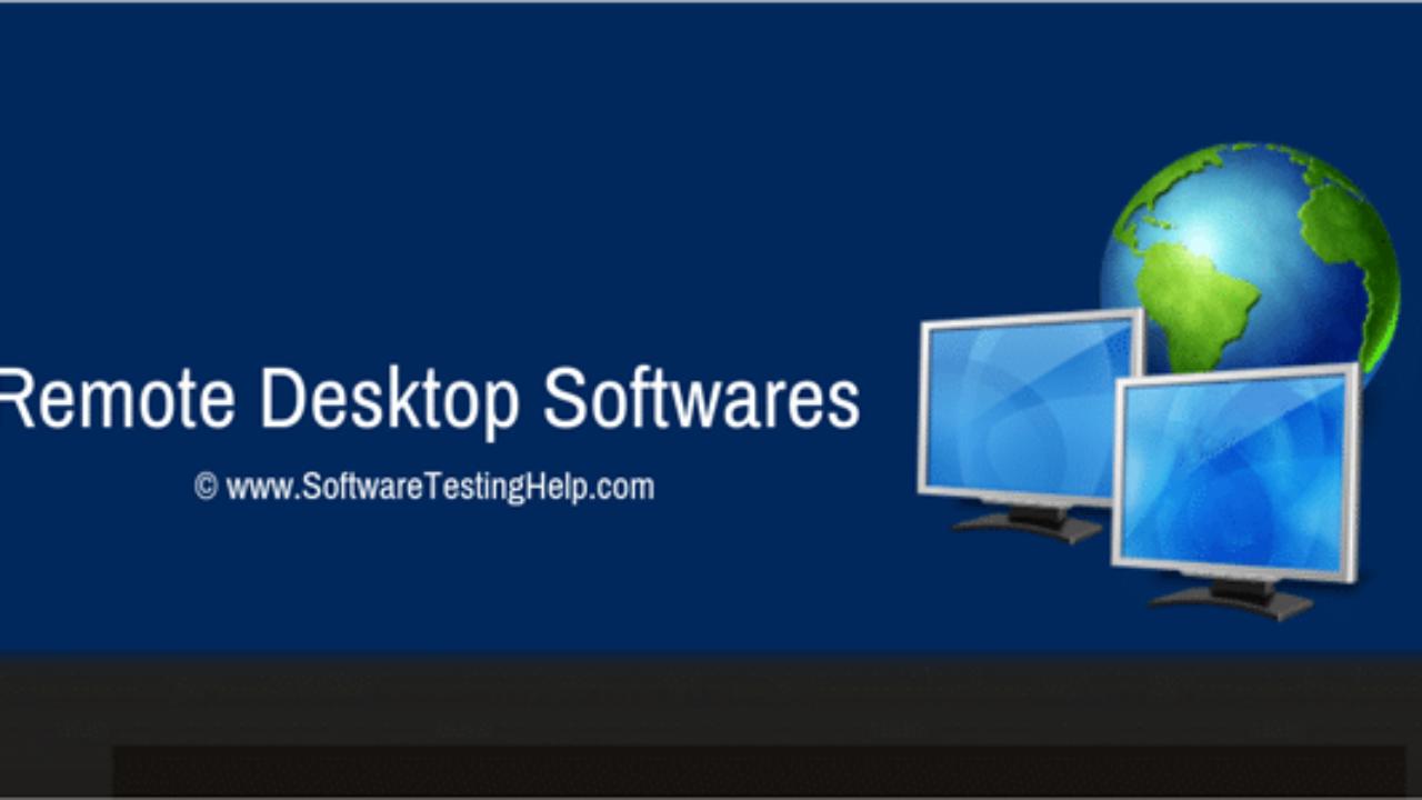 7 Best Remote Desktop Software Of 2021 Top Selective Only
