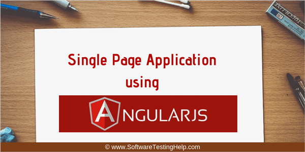 Build Single Page Application Using AngularJS (Tutorial with Example)