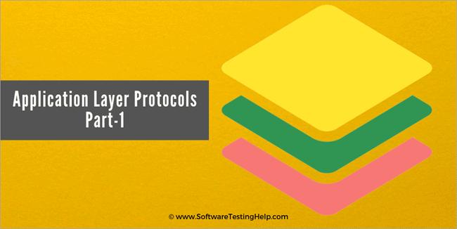 Application Layer Protocols Part1