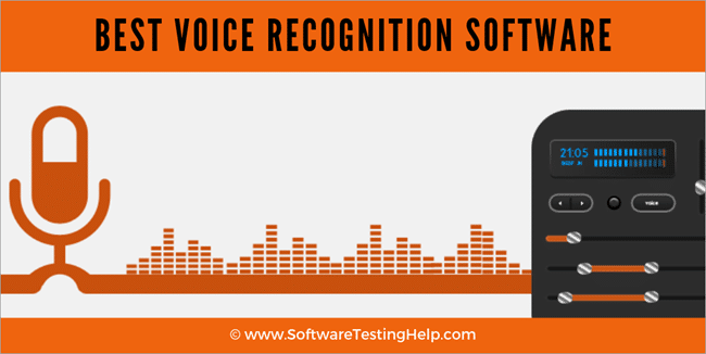 10 Best Voice Recognition Software Speech Recognition In 2021