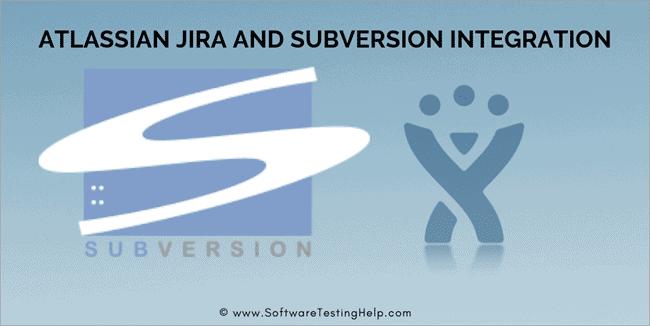 JIRA AND SUBVERSION INTEGRATION