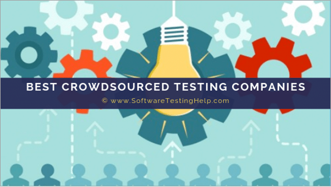 BEST CROWDSOURCED TESTING COMPANIES