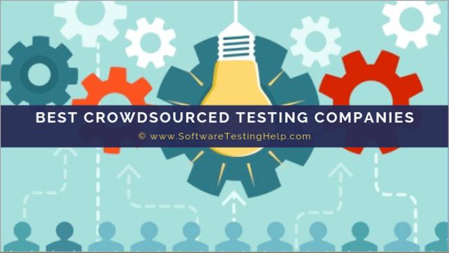 BEST CROWDSOURCED TESTING COMPANIES