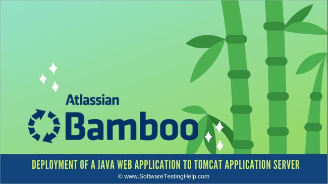 Atlassian Bamboo Tutorial: Java Web App Deployment with Bitbucket