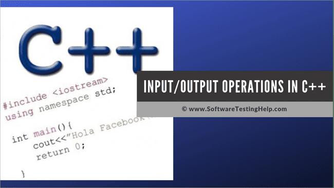 IO OPERATIONS IN C++
