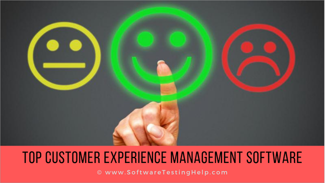 CUSTOMER EXPERIENCE MANAGEMENT SOFTWARE