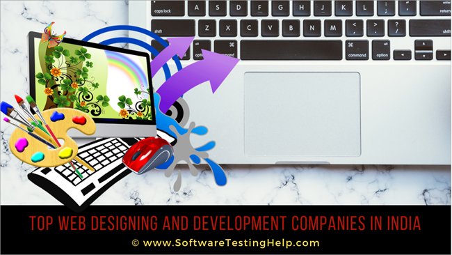 TOP WEB DESIGNING AND DEVELOPMENT COMPANIES IN INDIA