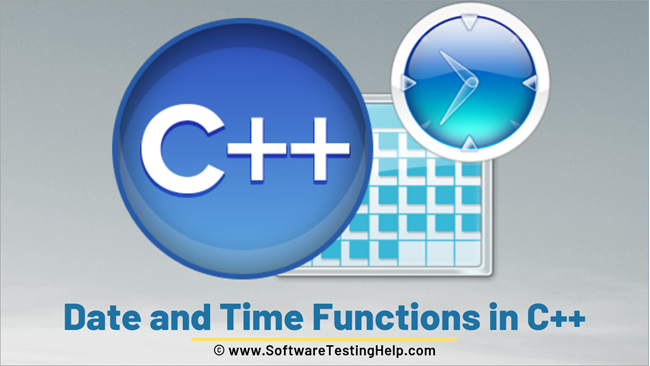Date and Time Functions in C++