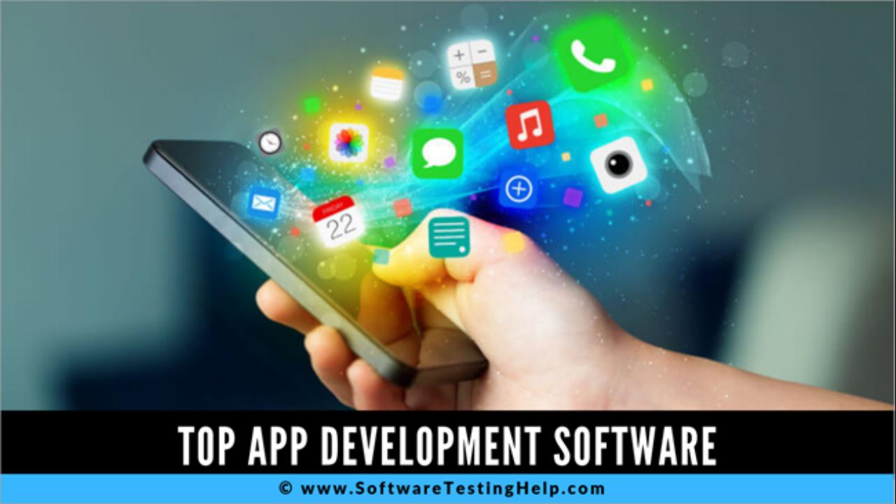 Top 10 Best App Development Software Platforms Of 2020
