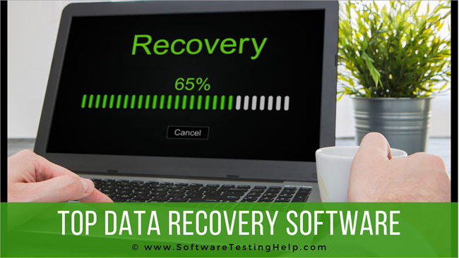 Top 10 Best Free Data Recovery Software Of 2021 For Windows And Mac