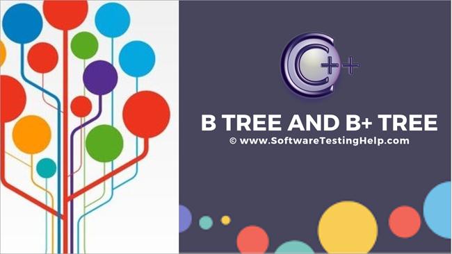 B Tree And B+ Tree