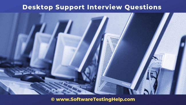Desktop Support Interview