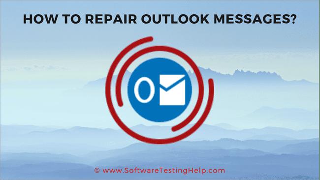 Repair Outlook messages