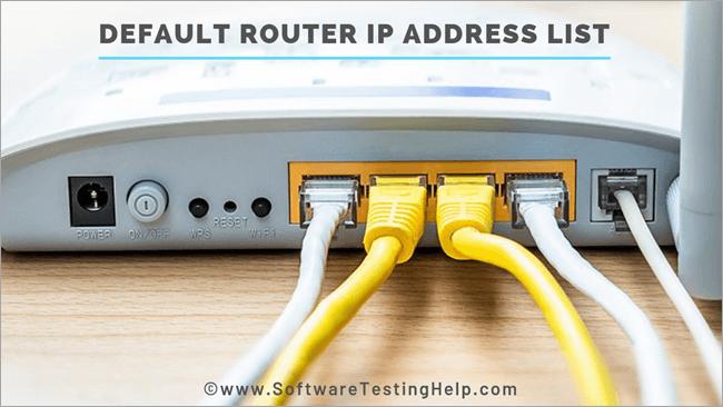 Default Router IP Address List