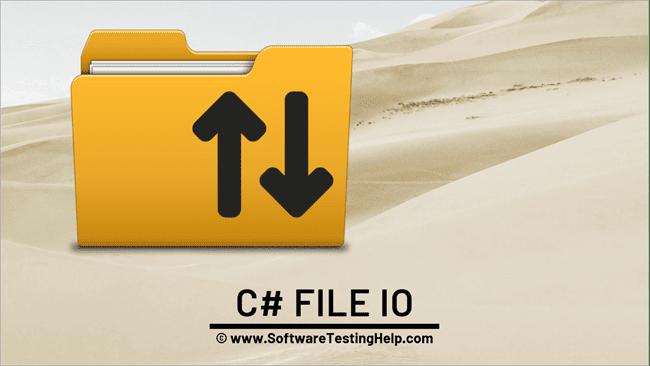 C# FileStream For File I/O