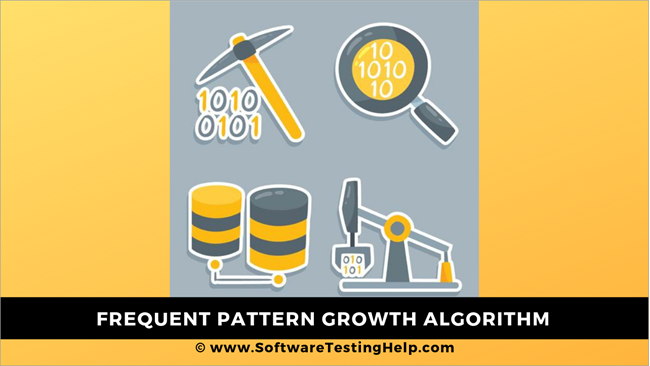 Frequent Pattern Growth Algorithm