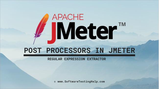 Post Processors in JMeter