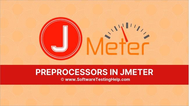 Preprocessors in Jmeter