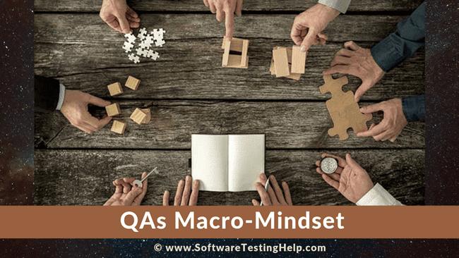 QAs Macro Mindset