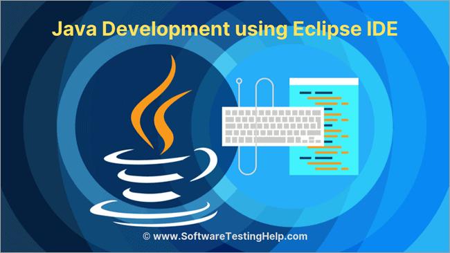 Java Development using Eclipse IDE