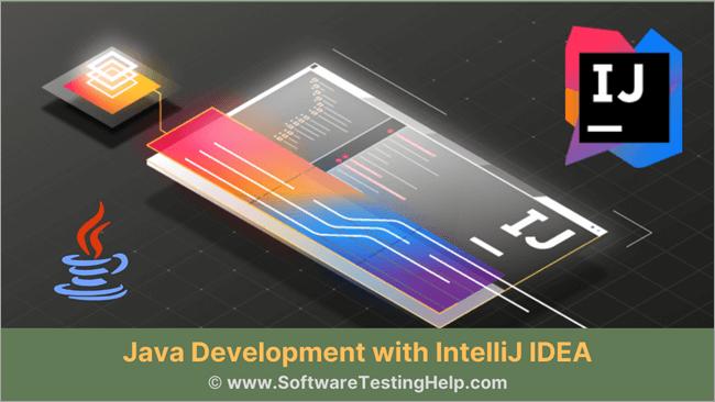 Java Development with IntelliJ IDEA