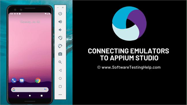 Connecting Emulators Or Simulators To Appium Studio
