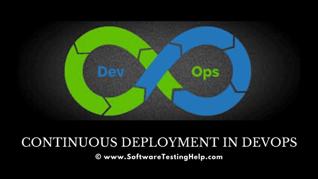 Continuous Deployment In DevOps