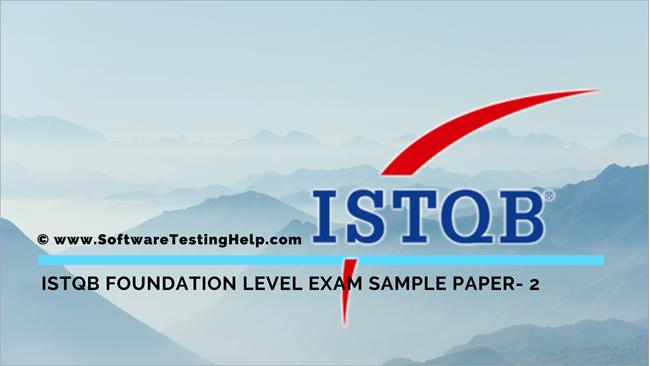 Istqb Foundation Level Exam Sample Paper Ii