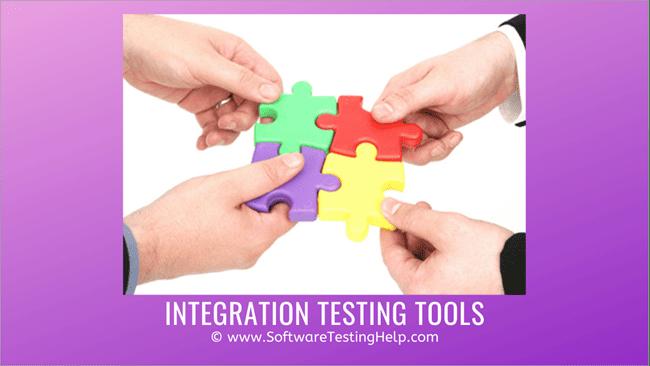 Integration Testing Tools