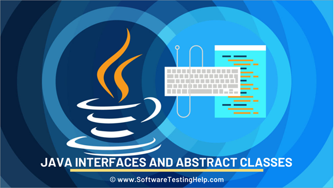Java Interfaces and Abstract Classes