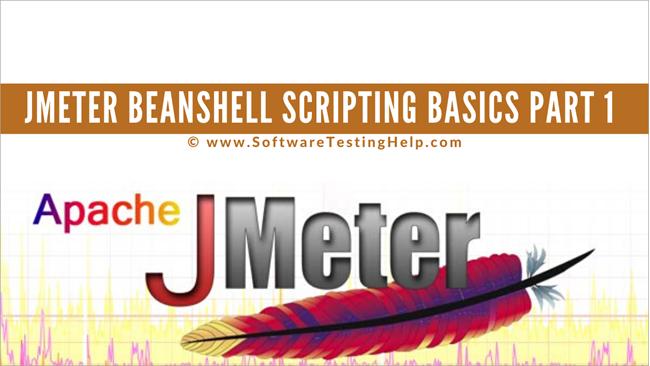 Jmeter BeanShell Scripting Basics Part 1