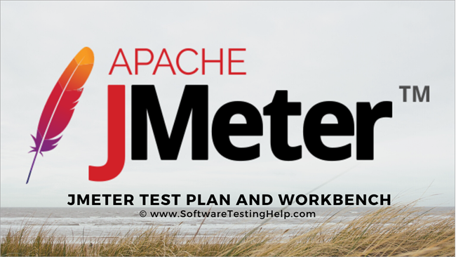 Jmeter Test Plan And WorkBench