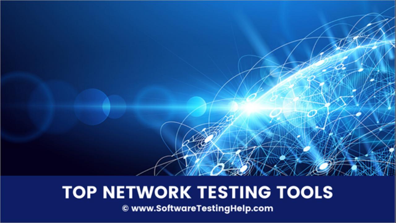 Top 30 Network Testing Tools Network Performance Diagnostic Tools