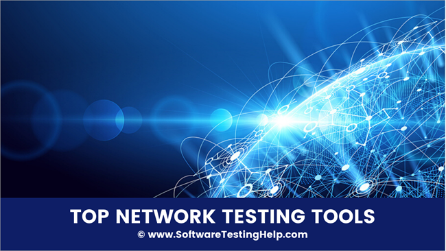Network Testing Tools