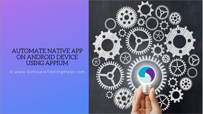 Automate Native App On Android Device Using Appium