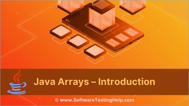 Java Arrays – Introduction