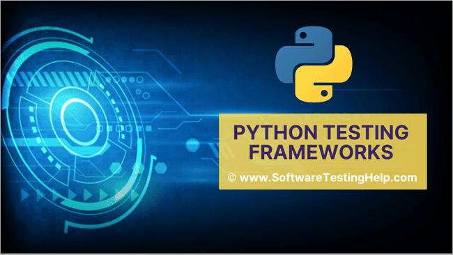 Python Testing Frameworks