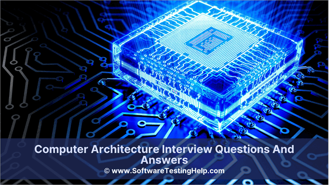Computer Architecture Interview Questions