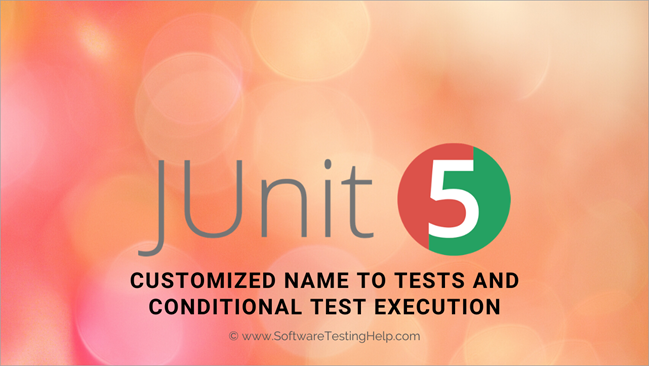 Custom Display Name and Conditional Test Execution