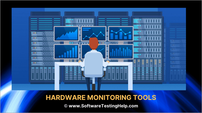 Top 11 Best Hardware Monitoring Tools 2020 Top Selective