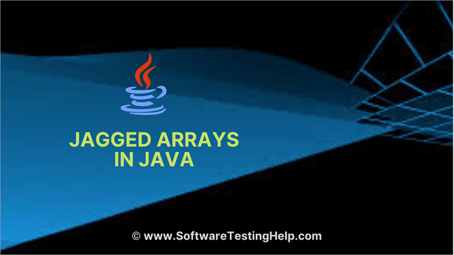 Jagged Arrays in Java