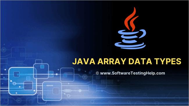 Java Array Data types