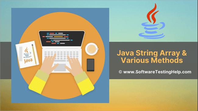 Java String Array & Various Methods